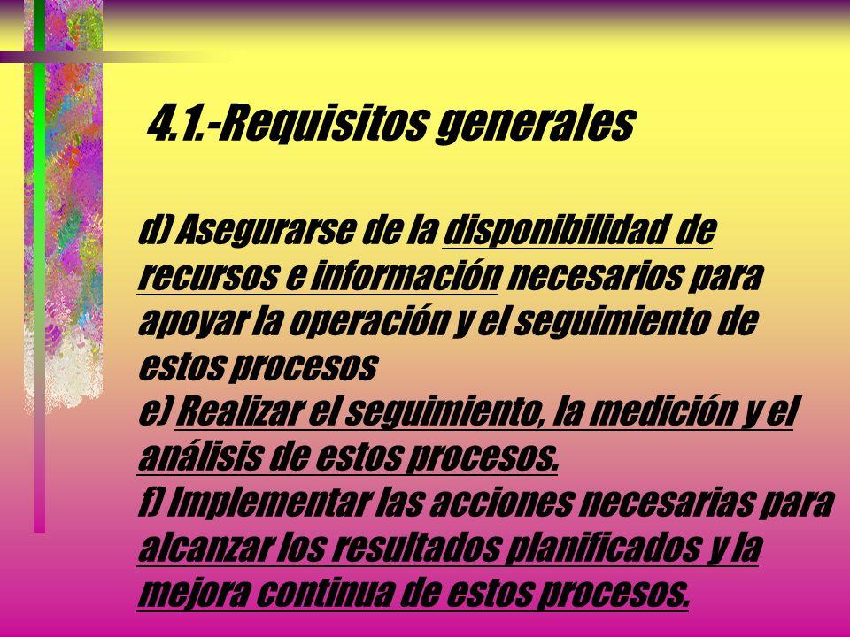 4. -Sistema de gestión de la calidad 4. 1