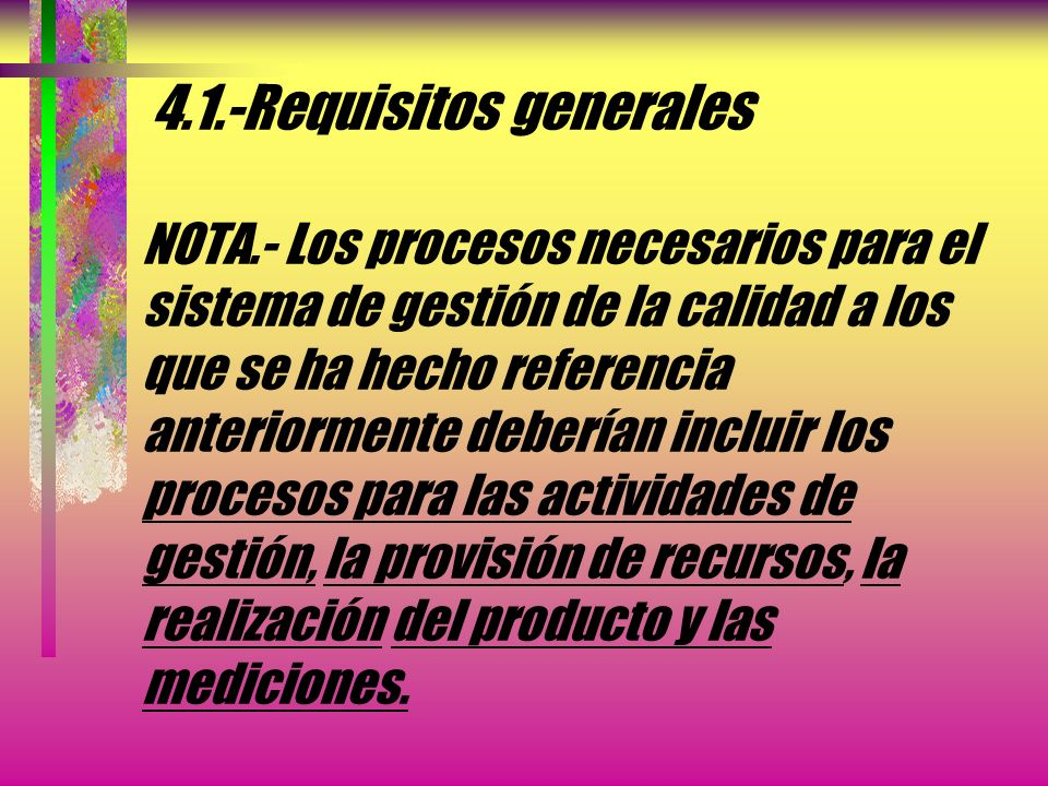 4. 1. -Requisitos generales NOTA