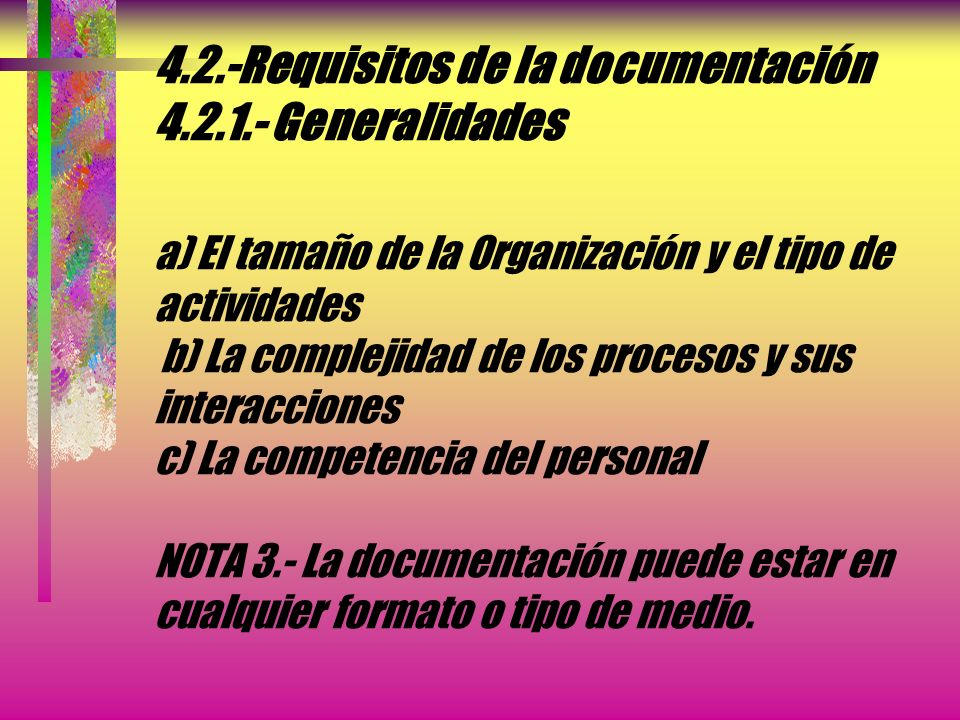 4. 2. -Requisitos de la documentación 4. 2. 1