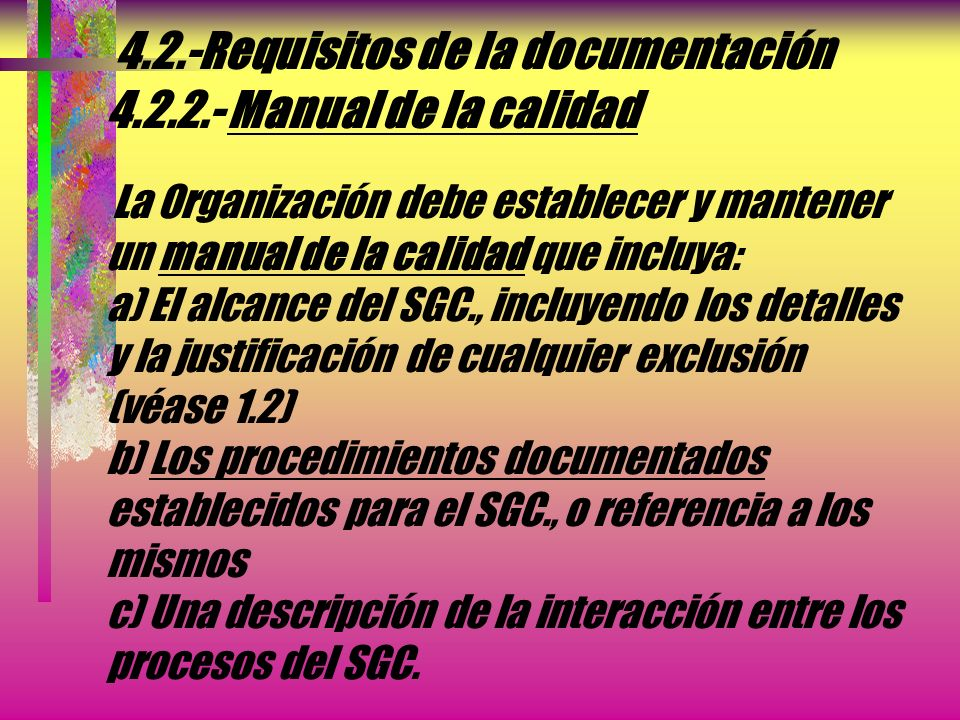 4. 2. -Requisitos de la documentación 4. 2. 2