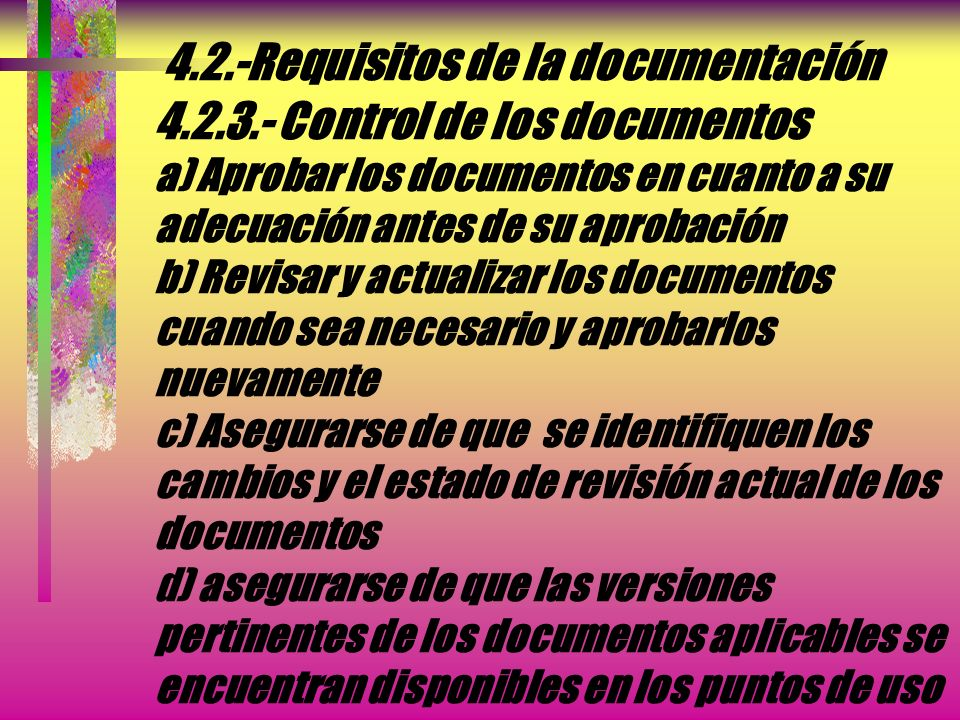 4. 2. -Requisitos de la documentación 4. 2. 3
