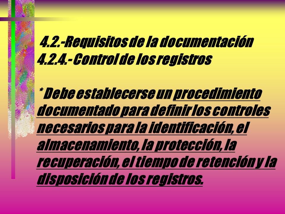 4. 2. -Requisitos de la documentación 4. 2. 4