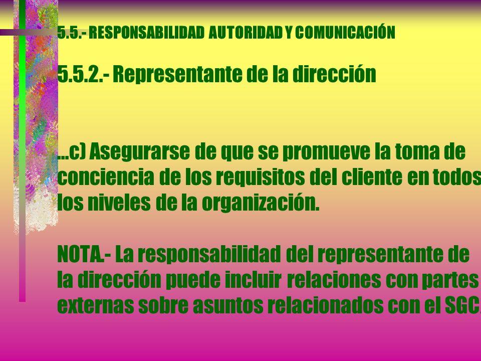 5. 5. - RESPONSABILIDAD AUTORIDAD Y COMUNICACIÓN 5. 5. 2