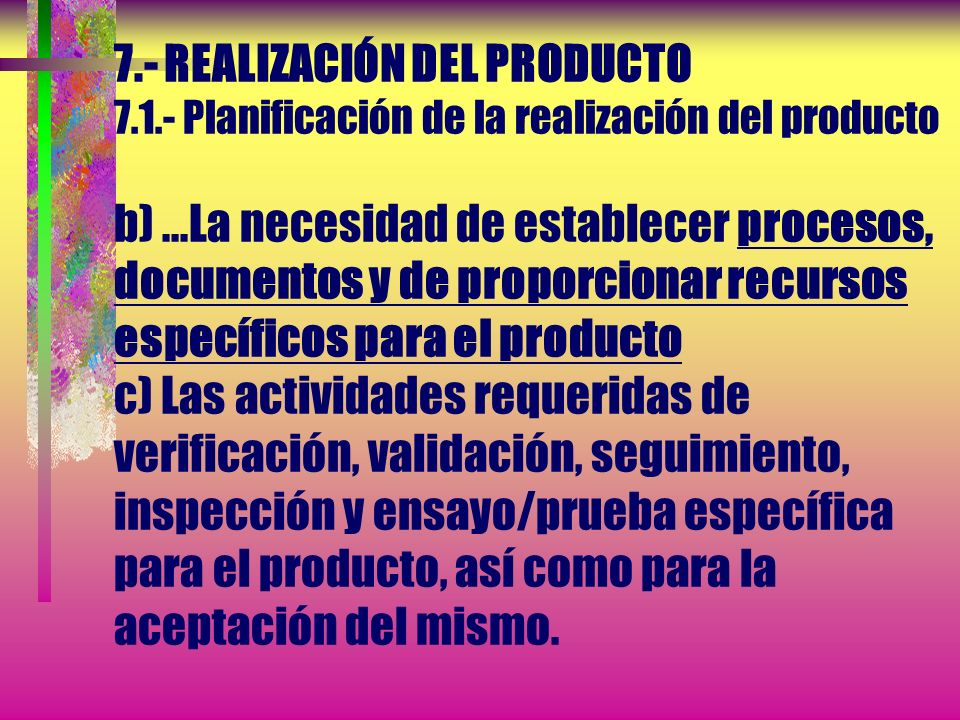 7. - REALIZACIÓN DEL PRODUCTO 7. 1