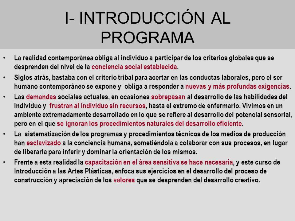 I- INTRODUCCIÓN AL PROGRAMA