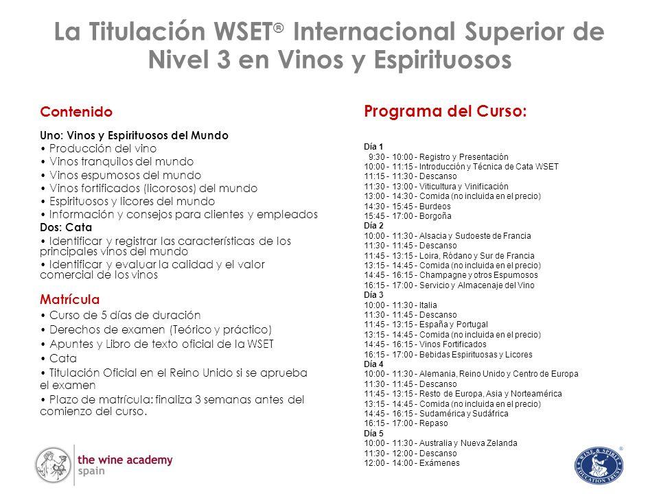 La Titulación WSET® Internacional Superior de Nivel 3 en Vinos y Espirituosos