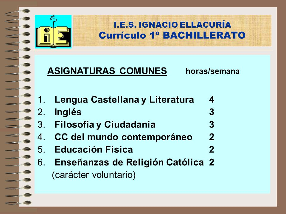I.E.S. IGNACIO ELLACURÍA Currículo 1º BACHILLERATO