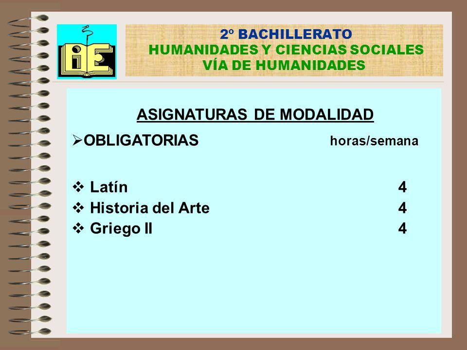 2º BACHILLERATO HUMANIDADES Y CIENCIAS SOCIALES VÍA DE HUMANIDADES