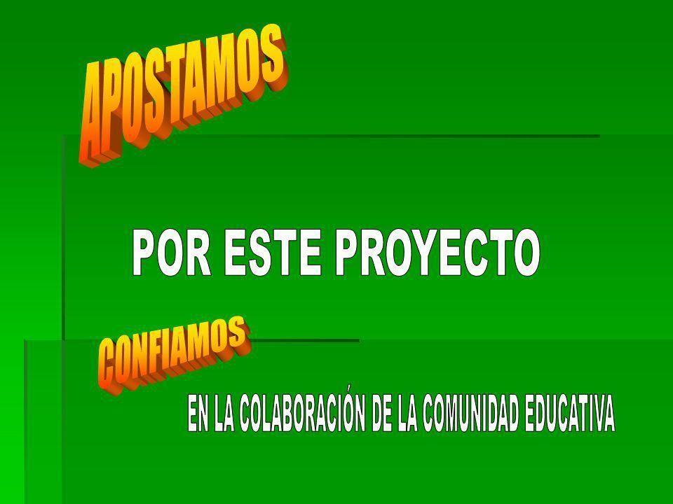 EN LA COLABORACIÓN DE LA COMUNIDAD EDUCATIVA