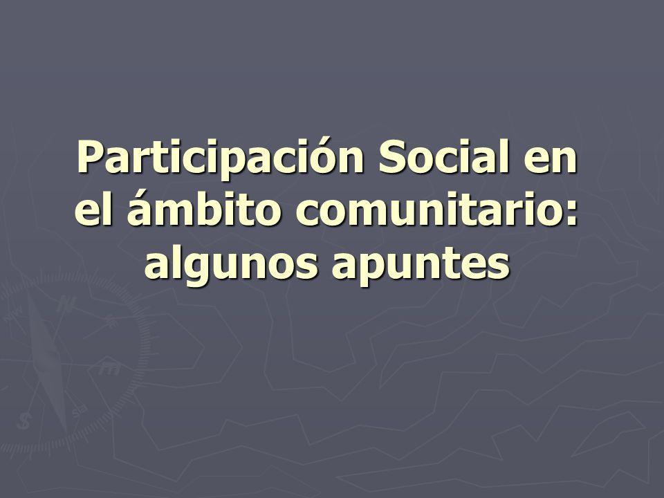 Participación Social en el ámbito comunitario: algunos apuntes
