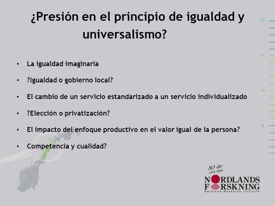 ¿Presión en el principio de igualdad y universalismo