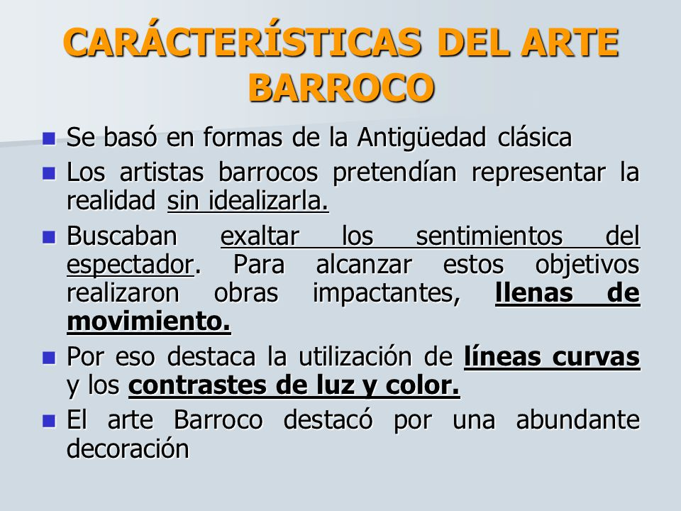CARÁCTERÍSTICAS DEL ARTE BARROCO
