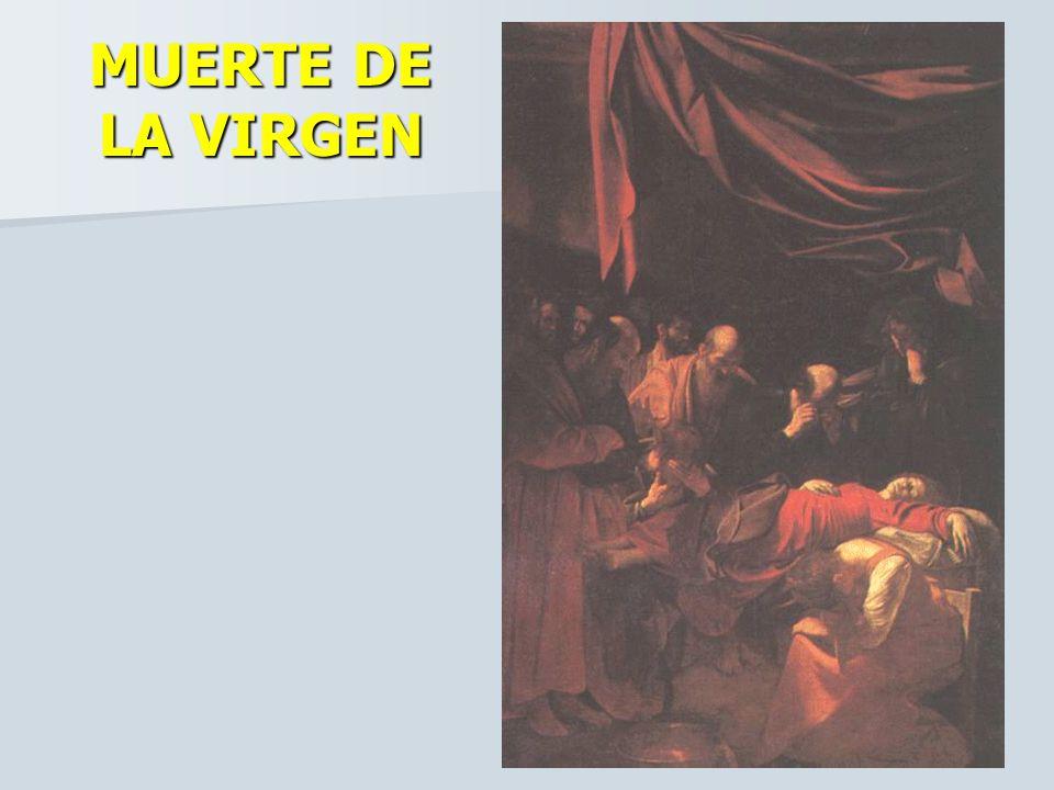 MUERTE DE LA VIRGEN