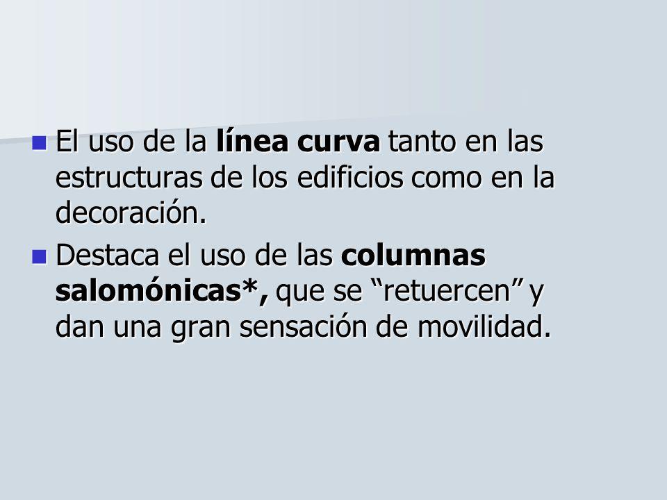 El uso de la línea curva tanto en las estructuras de los edificios como en la decoración.