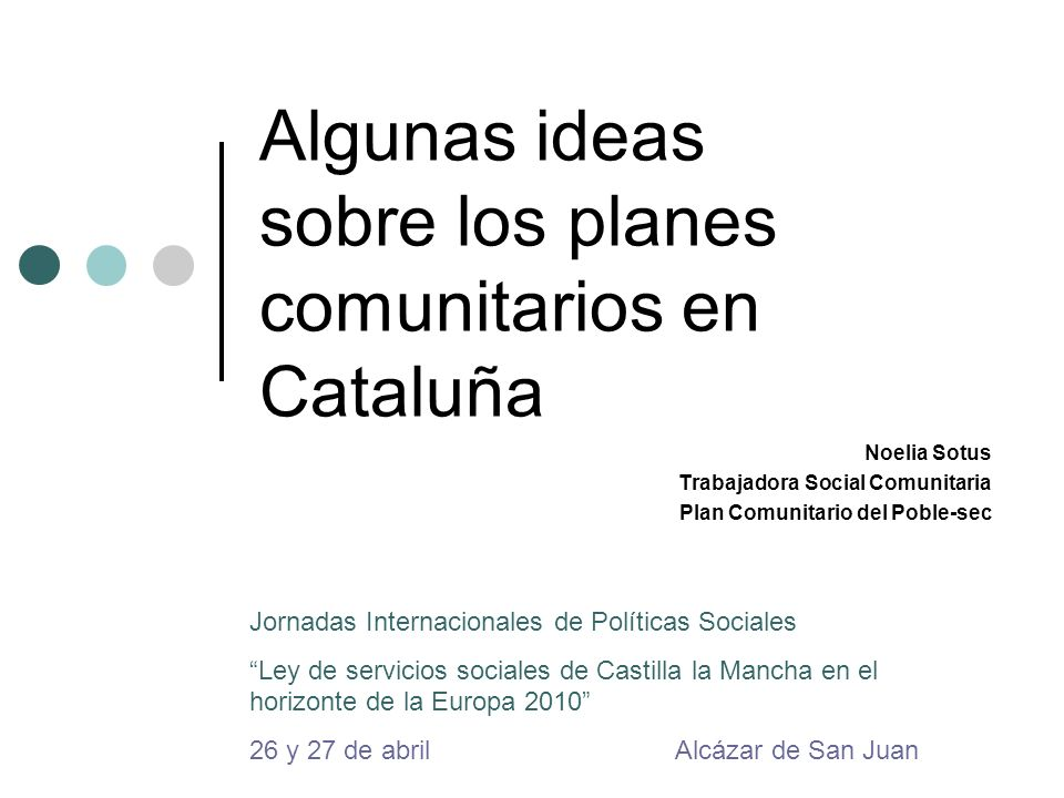 Algunas ideas sobre los planes comunitarios en Cataluña