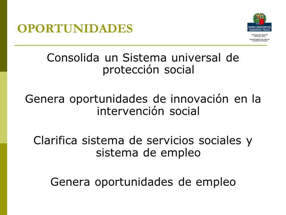OPORTUNIDADES Consolida un Sistema universal de protección social