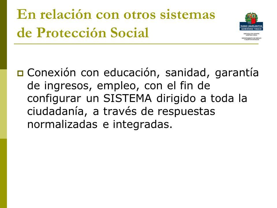 En relación con otros sistemas de Protección Social