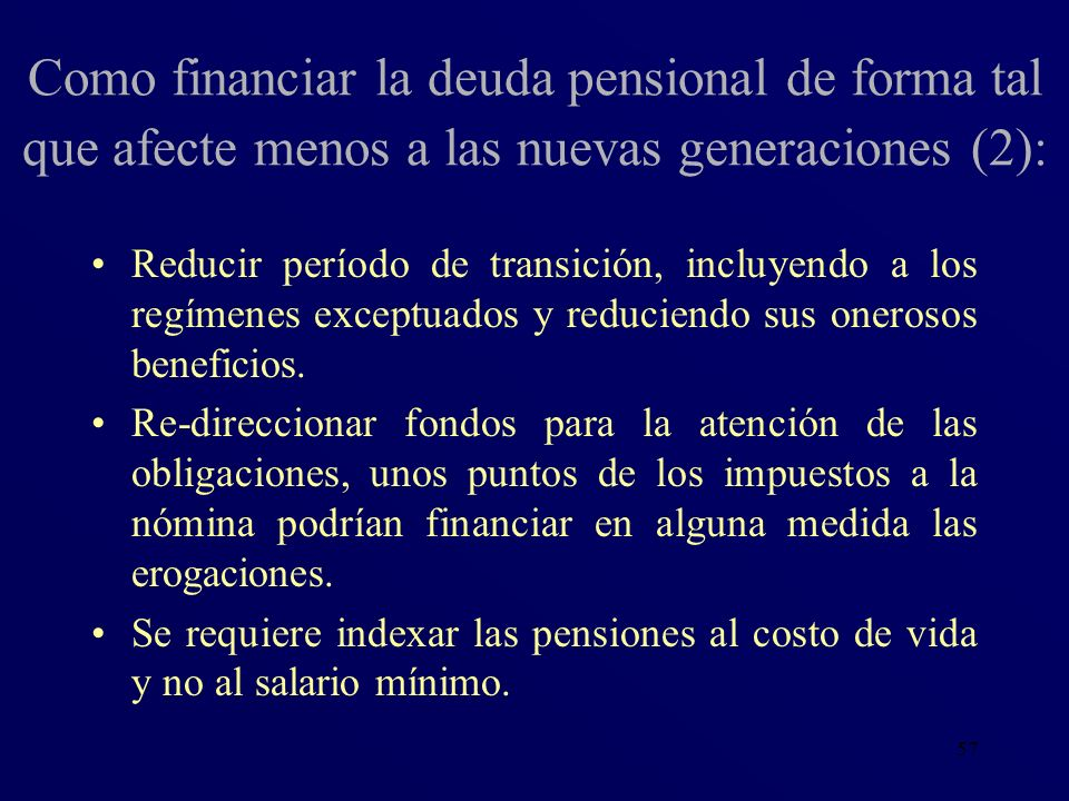 Como financiar la deuda pensional de forma tal que afecte menos a las nuevas generaciones (2):