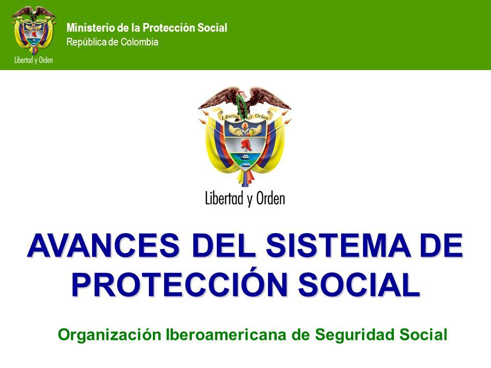 AVANCES DEL SISTEMA DE PROTECCIÓN SOCIAL