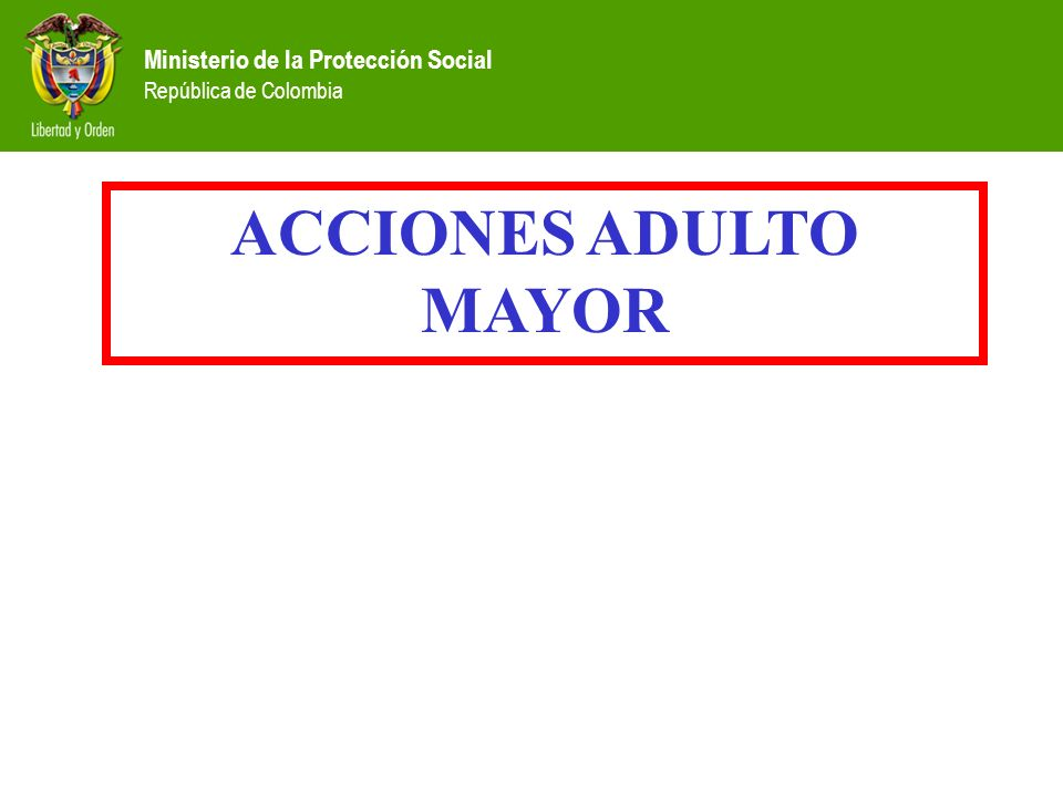 ACCIONES ADULTO MAYOR