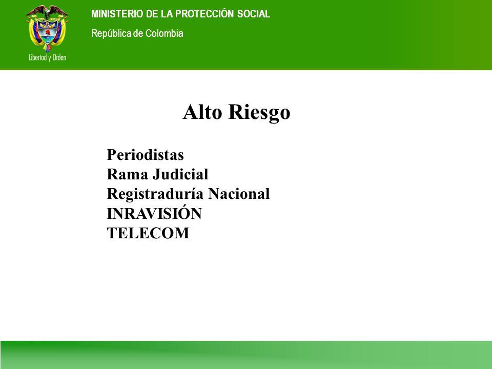 Alto Riesgo Periodistas Rama Judicial Registraduría Nacional