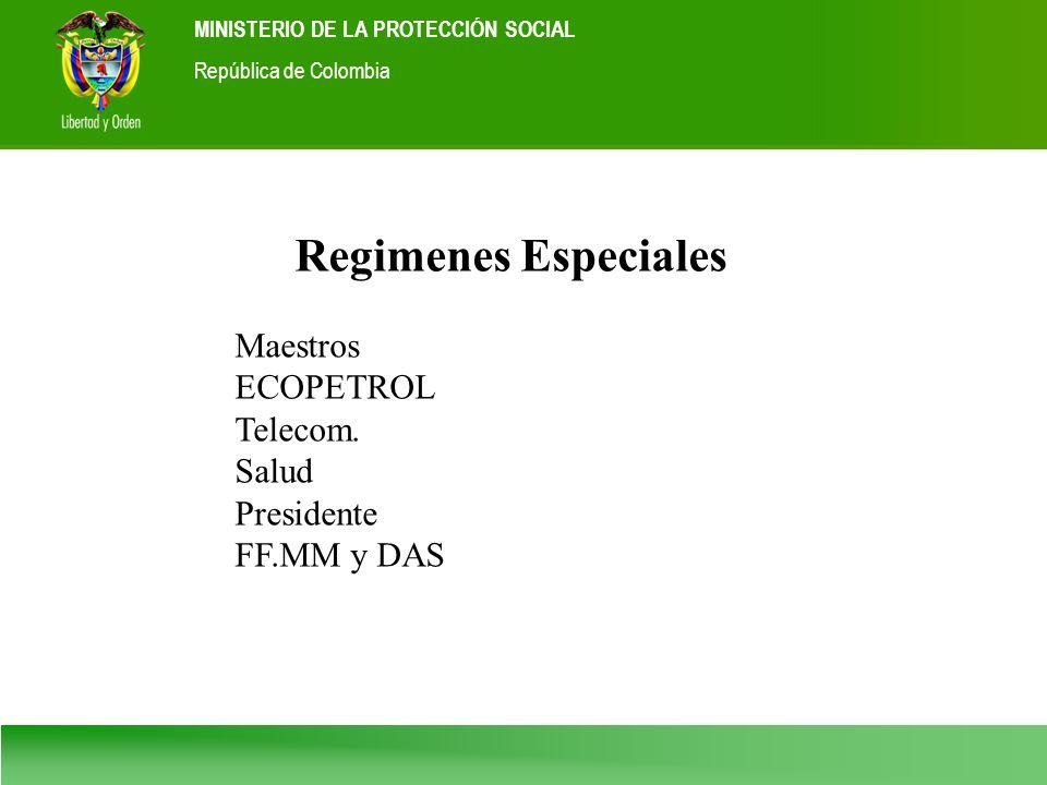 Regimenes Especiales Maestros ECOPETROL Telecom. Salud Presidente