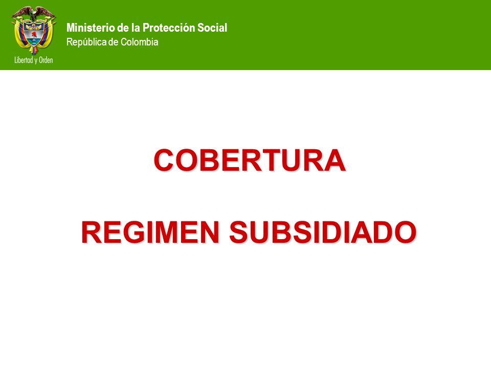 COBERTURA REGIMEN SUBSIDIADO