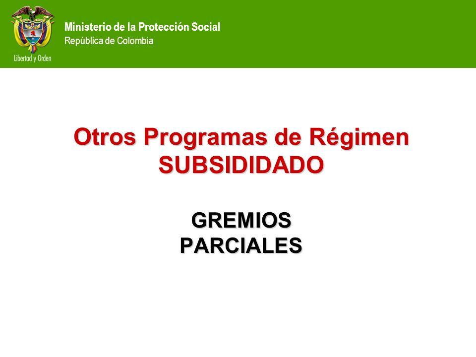 Otros Programas de Régimen SUBSIDIDADO GREMIOS PARCIALES