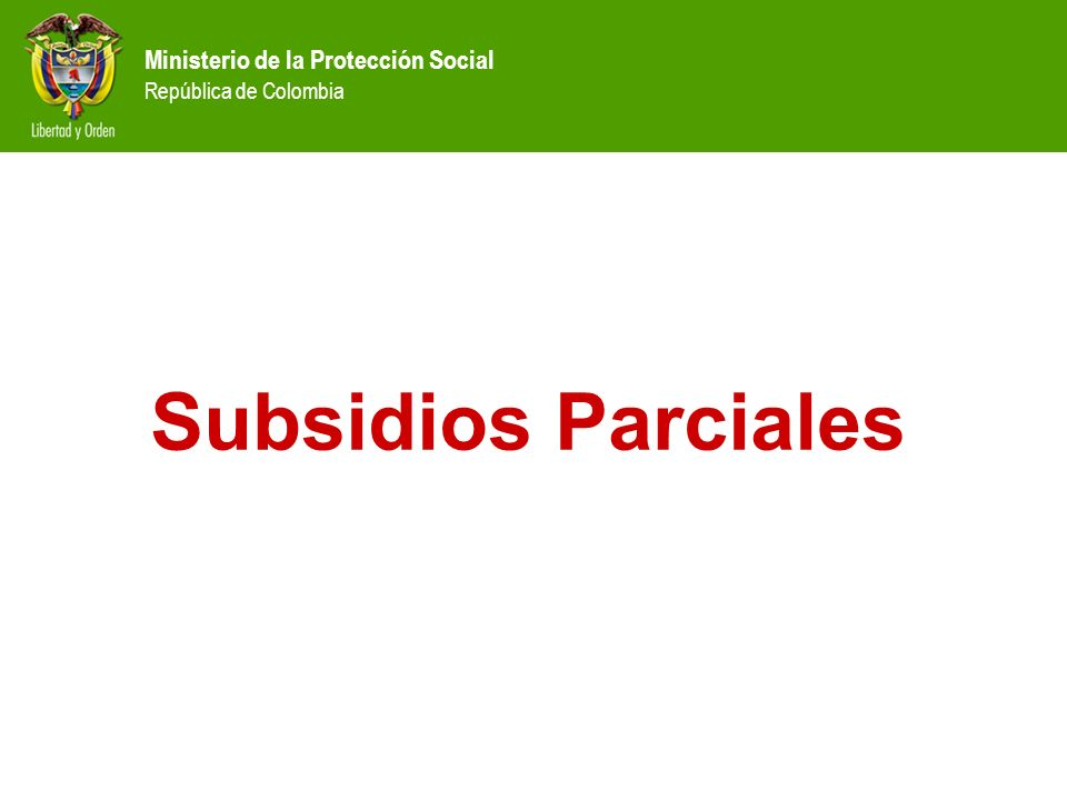 Subsidios Parciales