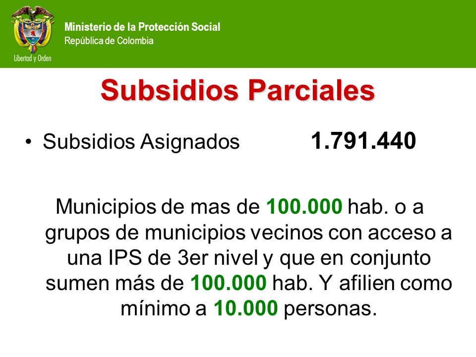 Subsidios Parciales Subsidios Asignados 1.791.440