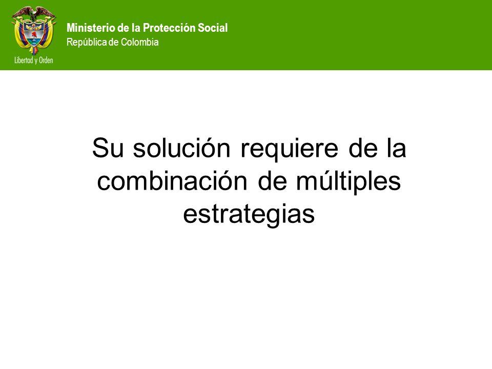 Su solución requiere de la combinación de múltiples estrategias