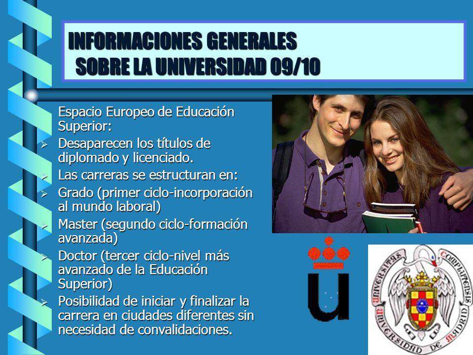 INFORMACIONES GENERALES SOBRE LA UNIVERSIDAD 09/10