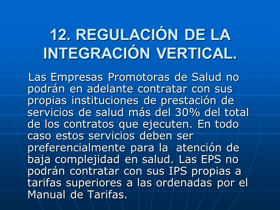 12. REGULACIÓN DE LA INTEGRACIÓN VERTICAL.
