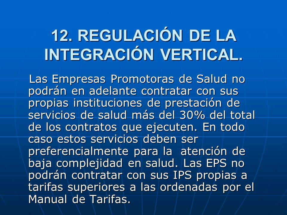 12. REGULACIÓN DE LA INTEGRACIÓN VERTICAL.