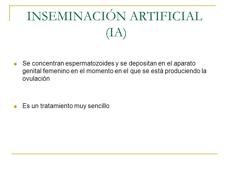 INSEMINACIÓN ARTIFICIAL (IA)