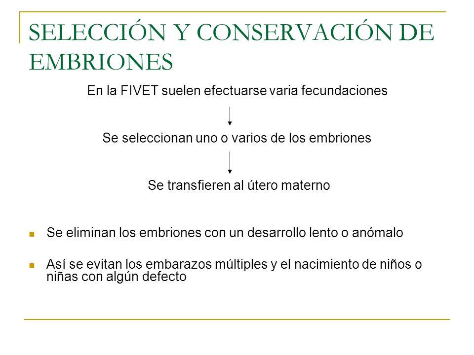 SELECCIÓN Y CONSERVACIÓN DE EMBRIONES