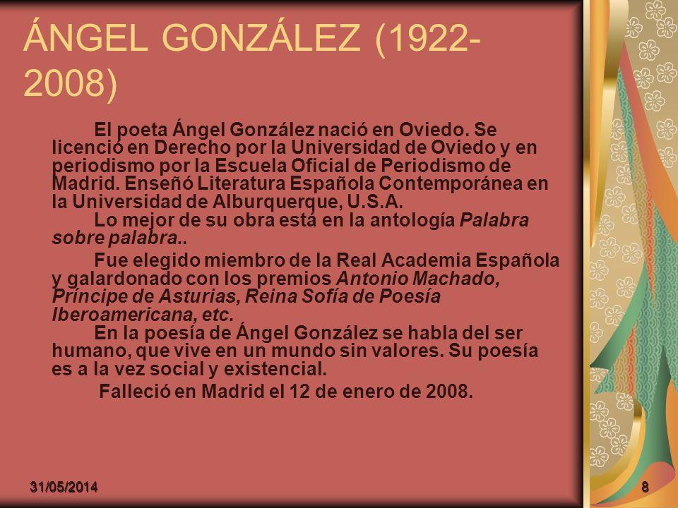 ÁNGEL GONZÁLEZ (1922-2008)