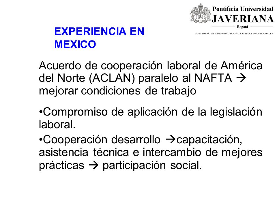 Compromiso de aplicación de la legislación laboral.