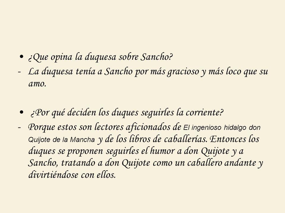¿Que opina la duquesa sobre Sancho