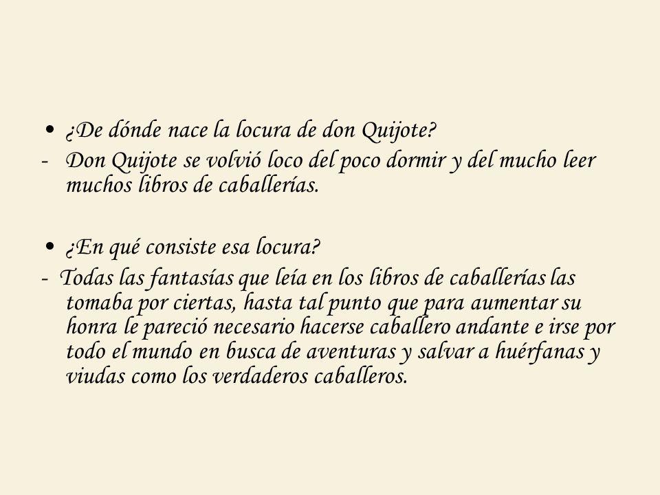 ¿De dónde nace la locura de don Quijote