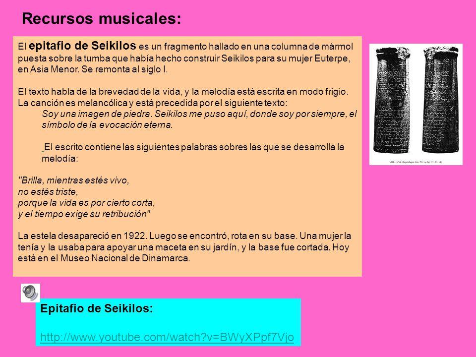 Recursos musicales: Epitafio de Seikilos:
