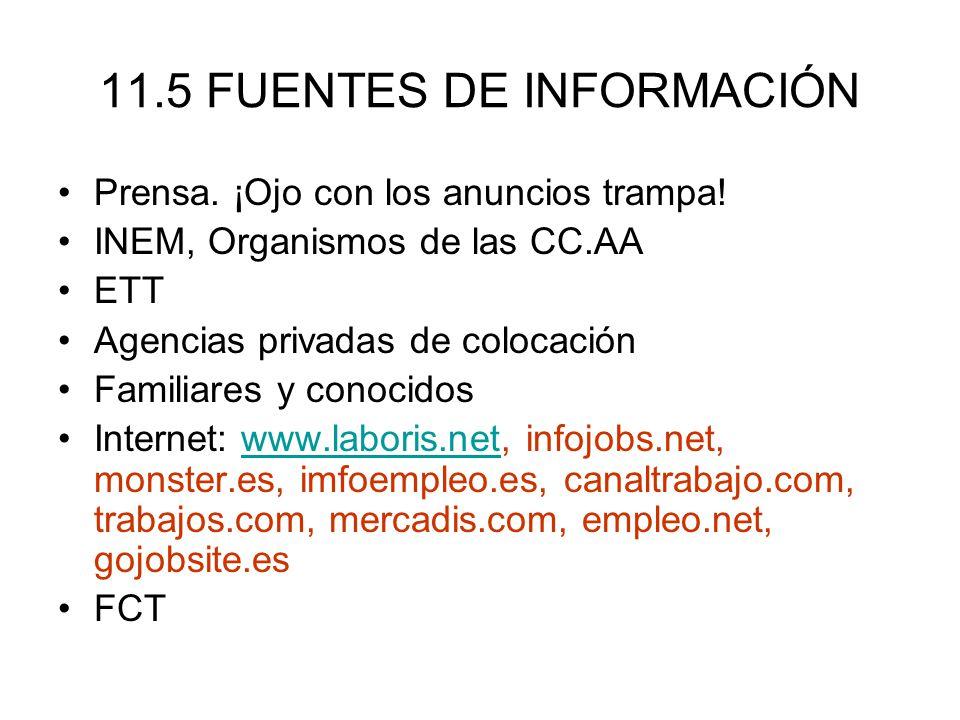11.5 FUENTES DE INFORMACIÓN