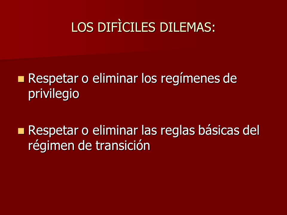 LOS DIFÌCILES DILEMAS: