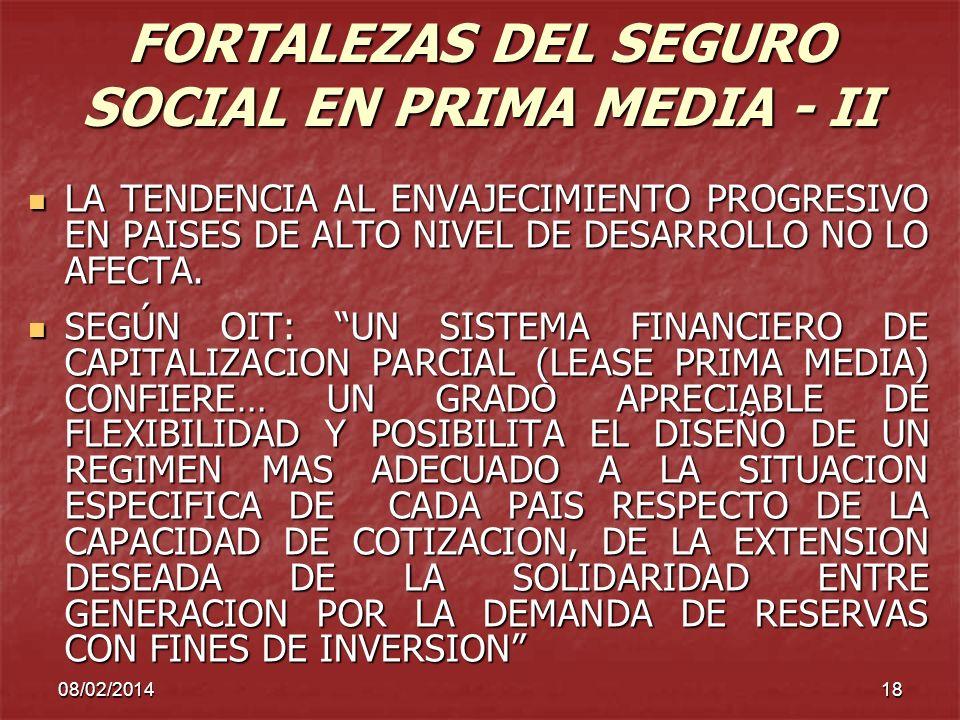 FORTALEZAS DEL SEGURO SOCIAL EN PRIMA MEDIA - II