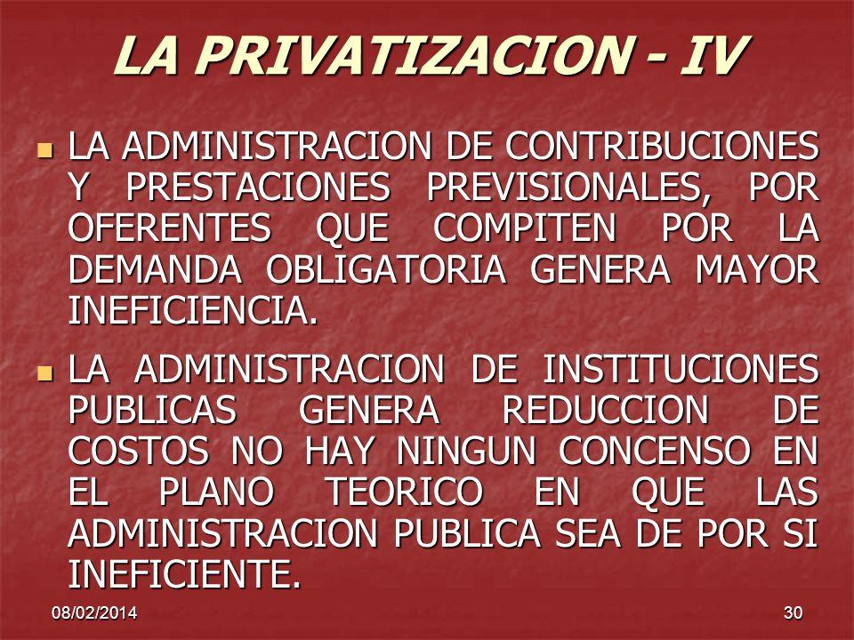 LA PRIVATIZACION - IV