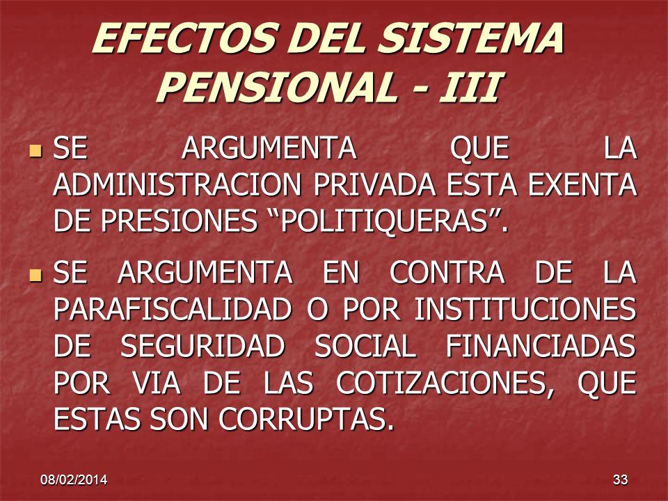 EFECTOS DEL SISTEMA PENSIONAL - III