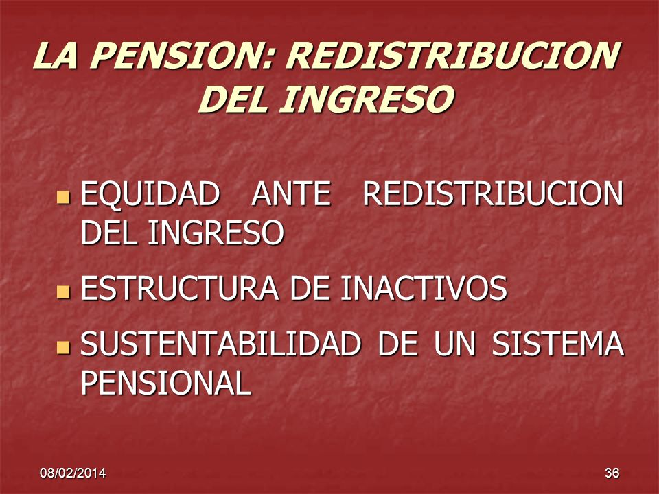 LA PENSION: REDISTRIBUCION DEL INGRESO