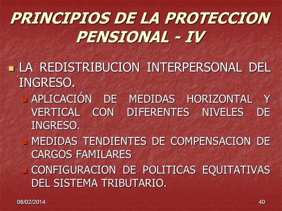 PRINCIPIOS DE LA PROTECCION PENSIONAL - IV