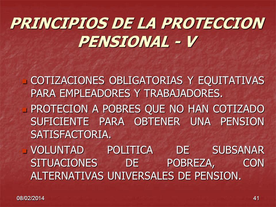 PRINCIPIOS DE LA PROTECCION PENSIONAL - V