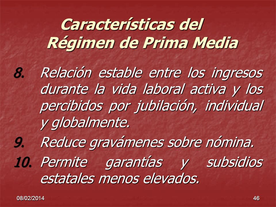 Características del Régimen de Prima Media